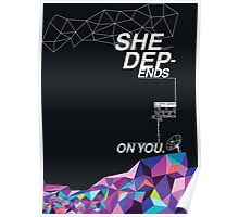 'She Depends On You' Porter Robinson Merchandise Poster