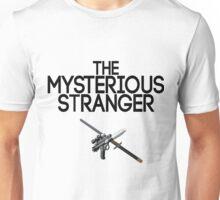 The Mysterious Stranger  Unisex T-Shirt