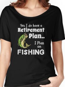 Retired Worker, Full Time Fisherman Women's Relaxed Fit T-Shirt