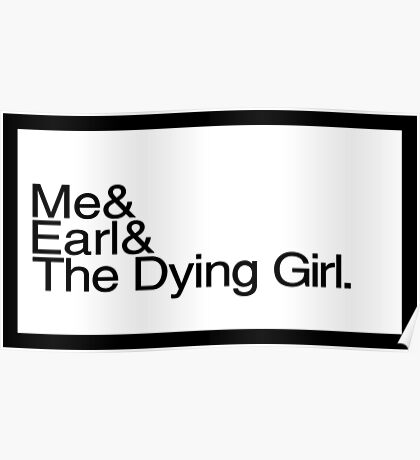 Me & Earl Poster
