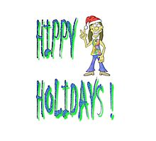 HIPPY HOLIDAYS ORIGINAL DRAWING Photographic Print