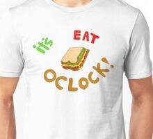 What time is it! Unisex T-Shirt