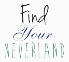 Find Your Neverland Part 2 Kids Tee