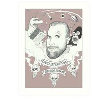 Civilizations Fall, Beards Endure Art Print