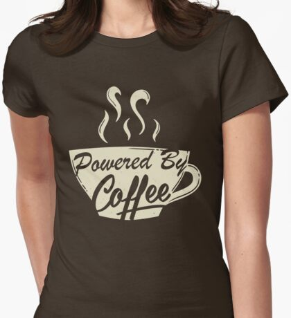Powered By Coffee (Light Version)  Womens Fitted T-Shirt