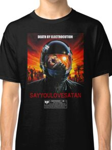 Say You Love Satan 80s Horror Podcast - Nightmare Beach  Classic T-Shirt