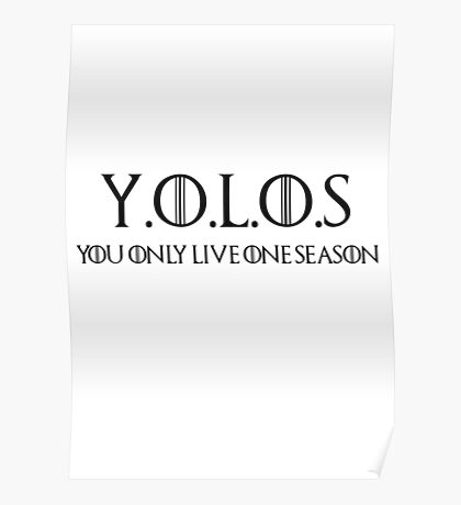 You Only Live One Season Poster
