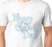 Happy Challah Days Unisex T-Shirt