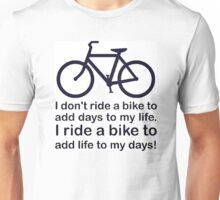 I ride a Bike Unisex T-Shirt