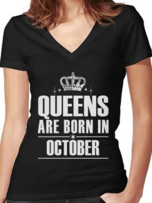 QUEENS ARE BORN IN OCTOBER Women's Fitted V-Neck T-Shirt