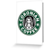 Coronian Coffee Greeting Card