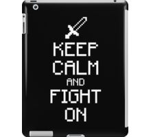 Keep calm and fight on (white) iPad Case/Skin
