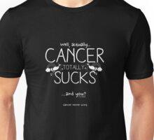 Cancer Sucks (G Rated, Contrast) Unisex T-Shirt