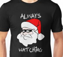 ALWAYS WATCHING Creepy Santa Claus Unisex T-Shirt
