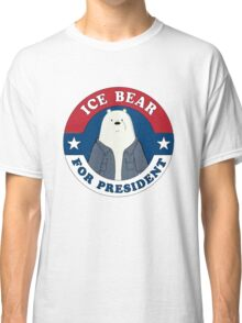 ICE BEAR FOR PRESIDENT Classic T-Shirt