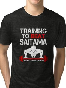 Training to Beat Saitama Tri-blend T-Shirt