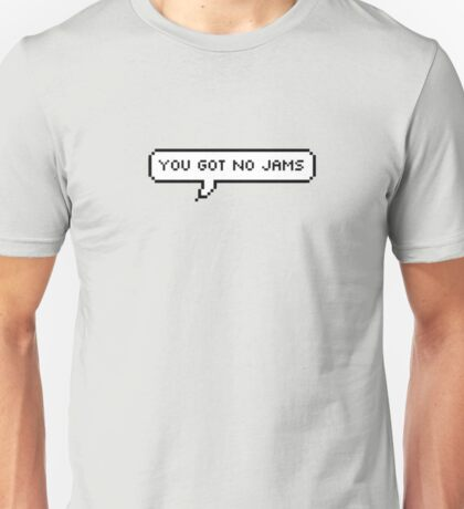 BTS// You Got No Jams Unisex T-Shirt