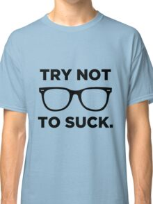 Joe Maddon Try Not To Black Classic T-Shirt