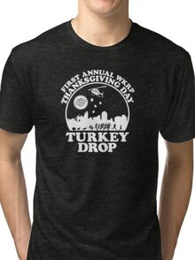 First Annual WKRP Thanksgiving Day - Turkey Drop  Tri-blend T-Shirt
