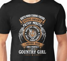 I NEVER SAID I WAS PERFECT I AM A COUNTRY GIRL T-SHIRT Unisex T-Shirt