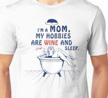 Mom Hobbies Unisex T-Shirt