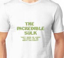 The Incredible Sulk Unisex T-Shirt