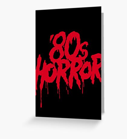 '80s Horror Greeting Card