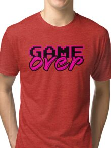 GAME OVER (Sexy) Tri-blend T-Shirt