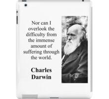 Nor Can I Overlook - Charles Darwin iPad Case/Skin