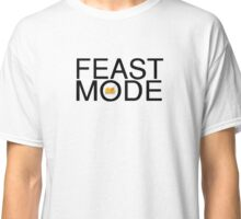 Feast Mode Classic T-Shirt