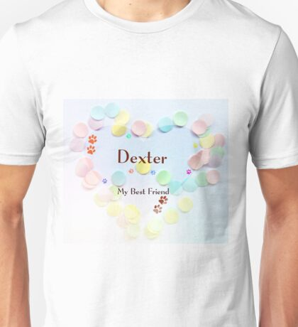 Dexter - My Best Friend Unisex T-Shirt