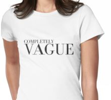 COMPLETELY VAGUE Womens Fitted T-Shirt