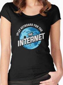 Play Keyboard For The Internet Funny Women's Fitted Scoop T-Shirt