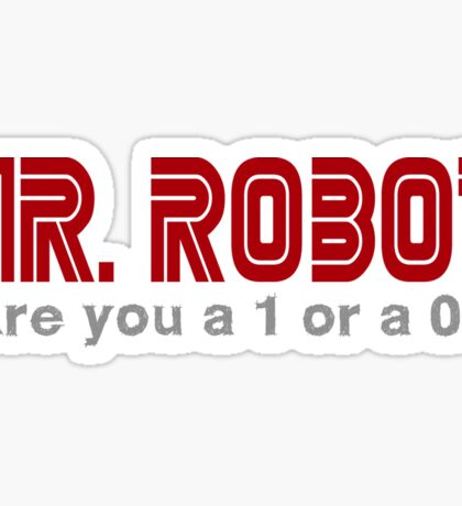 Mr Robot Are you a 1 or a 0? Sticker