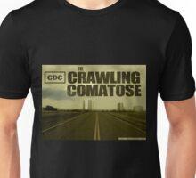 The Crawling Comatose Unisex T-Shirt