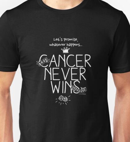 Cancer Never Wins. (Contrast) Unisex T-Shirt