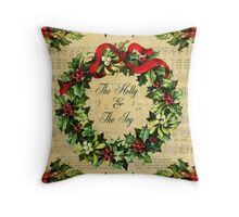 The Holly and the Ivy Throw Pillow