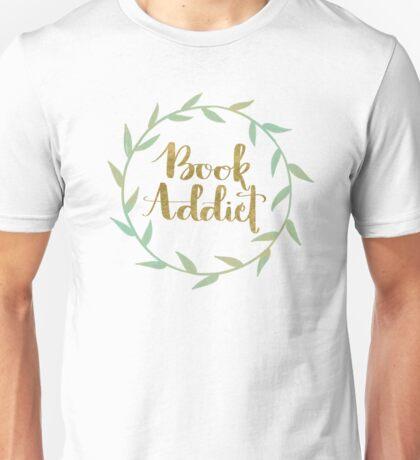 Book Addict Unisex T-Shirt