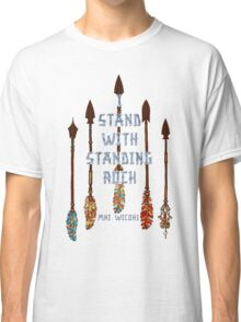 I Standing with Standing Rock - MNI WICONI Classic T-Shirt