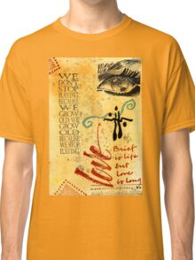 Growing Up Gracefully T-Shirt Classic T-Shirt