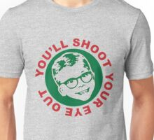 You'll Shoot Your Eye Out Kids Unisex T-Shirt