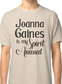 Joanna Gaines Is My Spirit Animal Classic T-Shirt