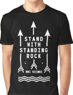 Stand With Standing Rock  Graphic T-Shirt