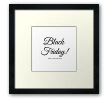 Black Friday shopping typography sign Framed Print