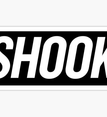 Shook 3 Sticker