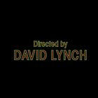 Directed by David Lynch by mess