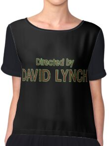 Directed by David Lynch Chiffon Top