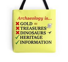 Archaeology is... Tote Bag