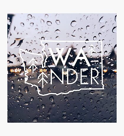 Wander Washington (Rainy Day) Photographic Print
