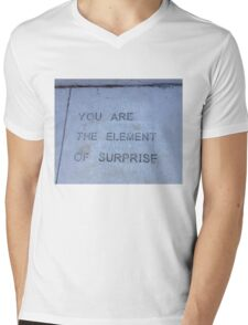 You Are the Element of Surprise Mens V-Neck T-Shirt